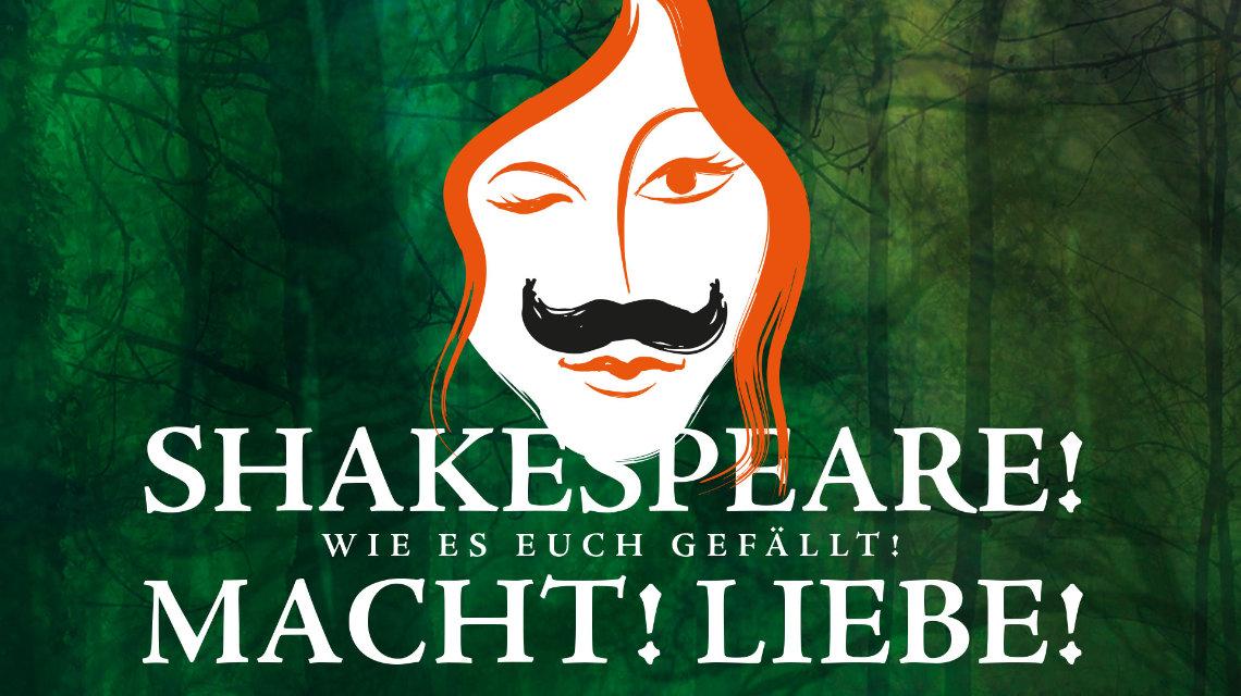 Shakespeare! Macht! Liebe!